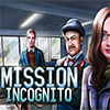 Mission Incognito