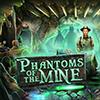 Phantoms of the Mine