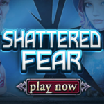 Shattered Fear